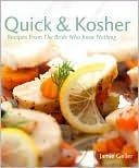 Quick & Kosher: Recipes from the Bride Who Knew Nothing Jamie Geller