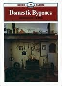 Domestic Bygones (Shire Album, 20)  by  Jacqueline Fearn