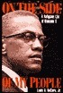 On the Side of My People: A Religious Life of Malcolm X  by  Louis A. Decaro Jr.