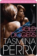 Gold Diggers: A Novel  by  Tasmina Perry