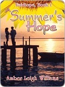 A Summers Hope  by  Amber Leigh Williams