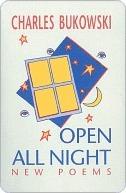 Open All Night Charles Bukowski