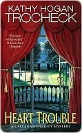 Heart Trouble (Callahan Garrity Mystery, #5) Kathy Hogan Trocheck