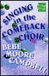 Singing in the Comeback Choir Bebe Moore Campbell