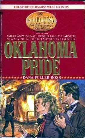 Oklahoma Pride (The Holts, #2) Dana Fuller Ross