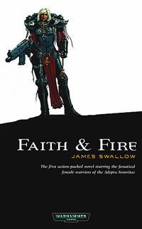 Faith and Fire James Swallow