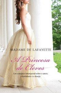 A Princesa de Clèves  by  Madame de La Fayette