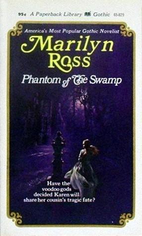 Phantom of the Swamp  by  Marilyn Ross