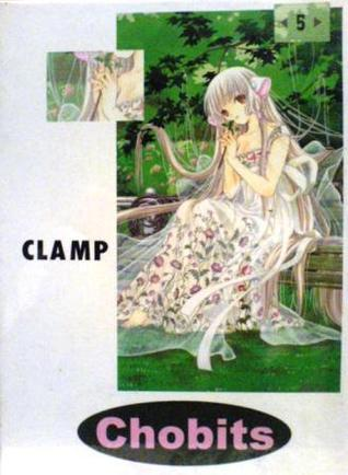 Chobits Vol. 5  by  CLAMP