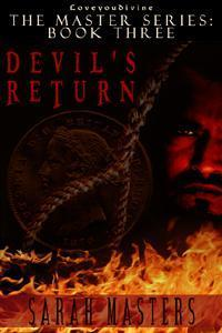 The Devils Return (The Master Series, #3)  by  Sarah Masters