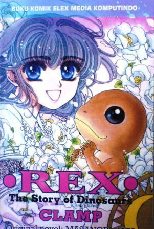 Rex - The Story of Dinosaurs  by  CLAMP