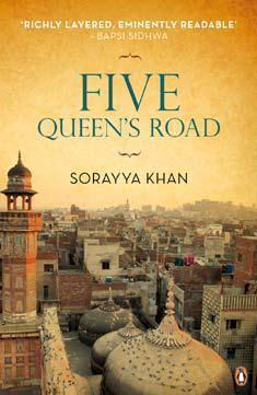 Five Queens Road  by  Sorayya Khan
