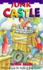 Junk Castle Robin Klein