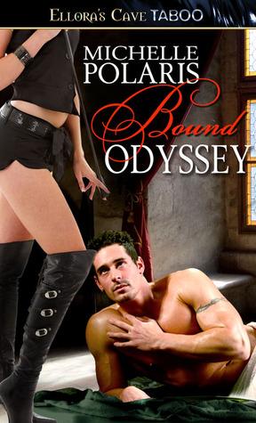 Bound Odyssey  by  Michelle Polaris