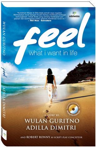 Feel: What I Want In Life Wulan Guritno