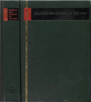 Secrets and Stories of the War: Volume 1  by  William L. Shirer