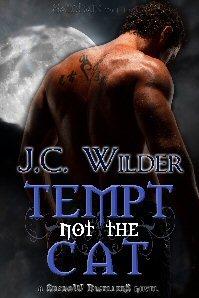 Tempt Not the Cat J.C. Wilder