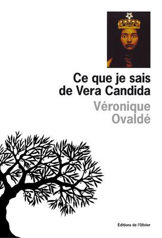Ce que je sais de Vera Candida Véronique Ovaldé