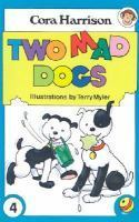Two Mad Dogs  by  Cora Harrison