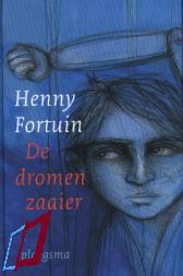 De Dromenzaaier  by  Henny Fortuin