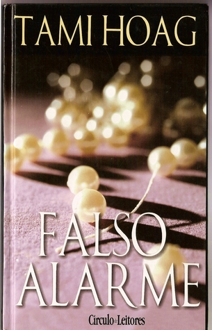 Falso Alarme (Doucet, #3) Tami Hoag