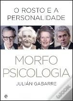Morfopsicologia - O Rosto e a Personalidade  by  Julián Gabarre