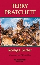 Rörliga bilder (Skivvärlden, #10)  by  Terry Pratchett