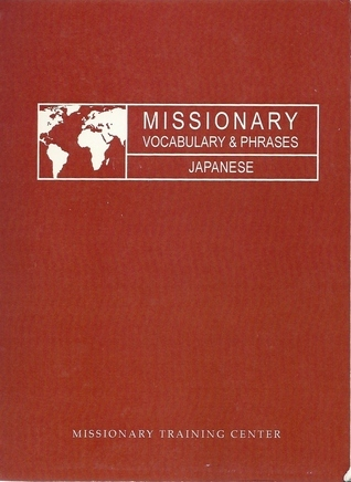 Missionary Vocabulary and Phrases Missionary Training Center