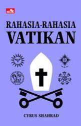 Rahasia - Rahasia Vatikan Cyrus Shahrad