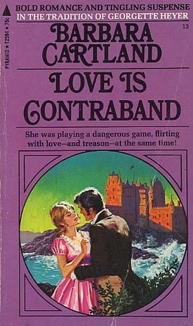 Love Is Contraband Barbara Cartland