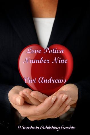 Love Potion Number Nine  by  Vivi Andrews