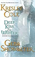 Deep Kiss of Winter (Includes: Immortals After Dark, #8; Alien Huntress, #4.5)