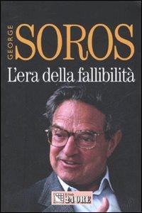 Lera della fallibilità. Le conseguenze della guerra al terrore  by  George Soros