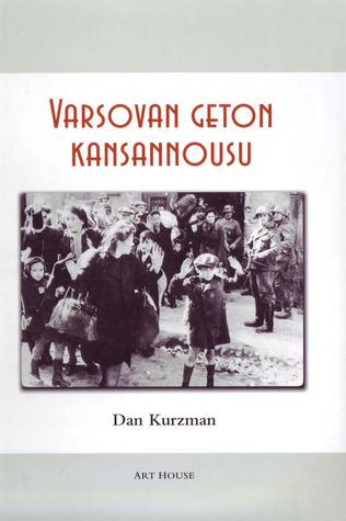 Varsovan geton kansannousu Dan Kurzman