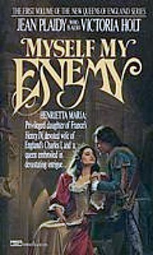 Myself, My Enemy (Queens of England, #1) Jean Plaidy