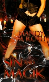 Sin and Magik Mandy M. Roth