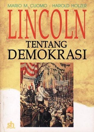 Lincoln tentang Demokrasi  by  Mario Cuomo