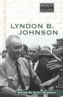 Lyndon B. Johnson Scott  Barbour