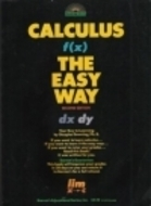 Calculus the Easy Way  by  Douglas Downing