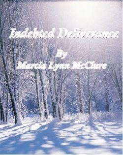 Indebted Deliverance Marcia Lynn McClure