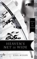 Heavens Net Is Wide (Kisah Klan Otori, #0) Lian Hearn