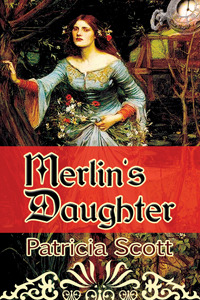 Merlins Daughter  by  Patricia Scott
