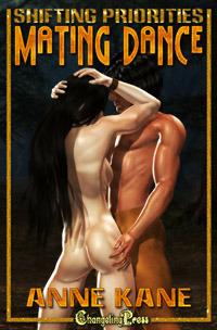 Mating Dance (Shifting Priorities, #2) Anne Kane