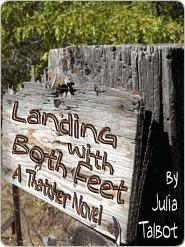 Landing with Both Feet (Thatchers, #2) Julia Talbot
