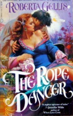 The Rope Dancer Roberta Gellis