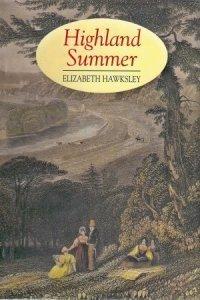 Highland Summer Elizabeth Hawksley