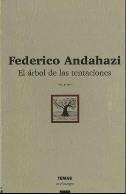 El Arbol De Las Tentaciones (Temas En El Margen) Pedro G. Orgambide