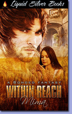 Within Reach (Bonded Fantasy, #5) Mima