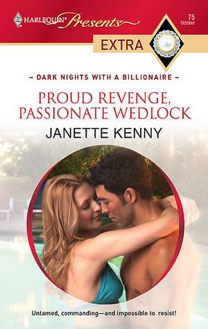 Proud Revenge, Passionate Wedlock Janette Kenny