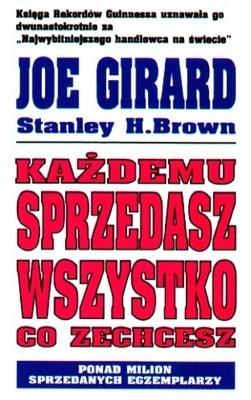 Każdemu sprzedasz wszystko co zechcesz / How to Sell Anything to Anybody  by  Joe Girard